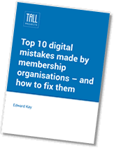 Membership website, database and technology mistakes report